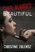 Cold-Blooded Beautiful (Bea...