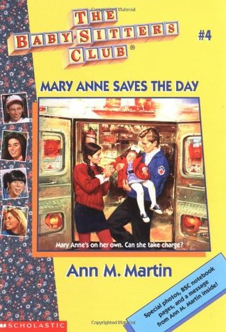 Mary Anne Saves the Day (The Baby-Sitters Club, #4)