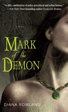 Book Review: Diana Rowland's Mark of the Demon