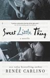 Sweet Little Thing by Renée Carlino