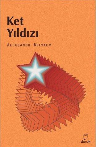 Ket Yıldızı Alexander Belyaev