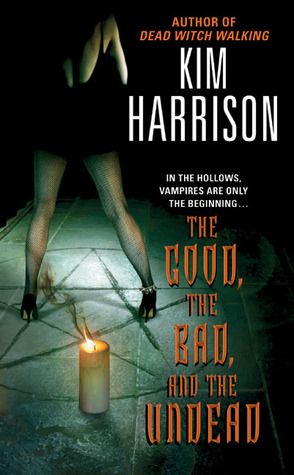 Review: The Good, the Bad, and the Undead by Kim Harrison