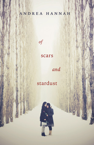 Book I Covet: Of Scars and Stardust by Andrea Hannah