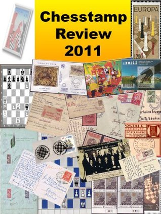 Chesstamp Review 2011  by  Jon Edwards