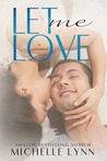 Let Me Love (The Invisibles, #3)