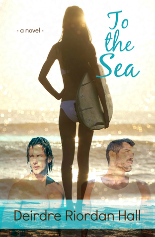 To the Sea (Follow your Bliss, #1)