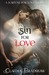 Sin For Love (Fortune For Love #1)
