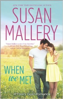 Review + Excerpt: When We Met by Susan Mallery