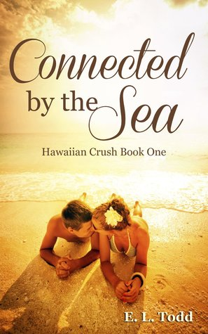 Connected by the Sea (Hawaiian Crush, #1)