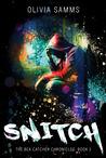 Snitch (Bea Catcher Chronicles, #2)