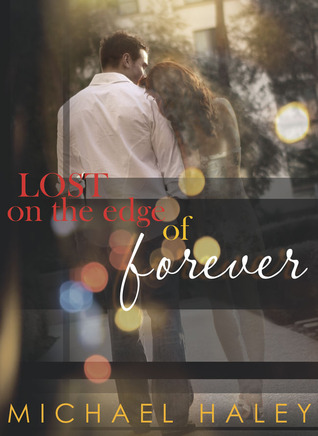 Lost on the Edge of Forever