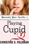 Playing Cupid (Heavenly Bites #3)