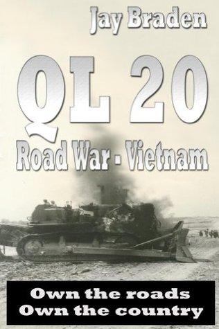 QL 20: Road War Vietnam  by  Jay Braden