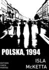 Polska, 1994 by Isla McKetta