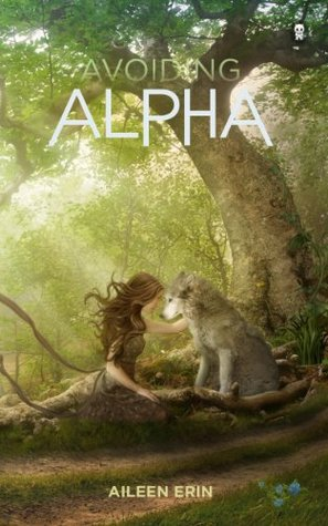 Avoiding Alpha (Alpha Girl #2)