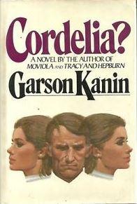 Cordelia?  by  Garson Kanin