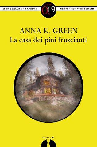 La casa dei pini fruscianti