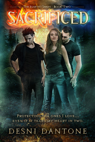 Sacrificed (Ignited, #2)