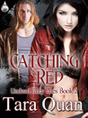 Catching Red (Undead Fairy Tales, #2)