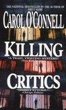 Killing Critics (Kathleen Mallory, #3)