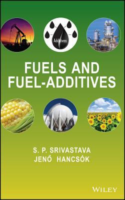 Fuels and Fuel-Additives  by  Jeneo Hancsaok