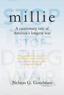 Millie: A Cautionary Tale of Americas Longest War Nelson G. Goodman