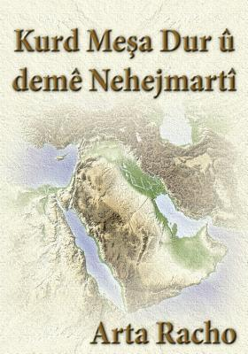 Kurd Mesa Dur U Deme Nehejmarti Arta Racho