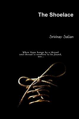 The Shoelace Srivinay Salian