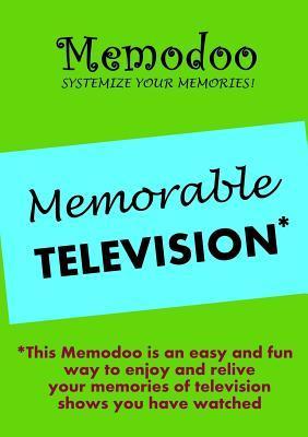 Memodoo Memorable Television  by  Memodoo