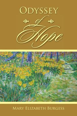 Odyssey of Hope Mary Elizabeth Burgess