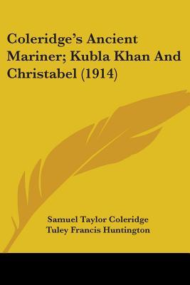 an analysis of the ambiguous plot in christabel by samuel taylor coleridge This paper intends to discuss and analyse sexual imagery and its implications in samuel coleridge's christabel the analysis samuel taylor coleridge story.