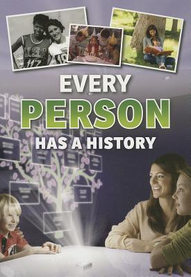 Every Person Has a History Rebecca Vickers