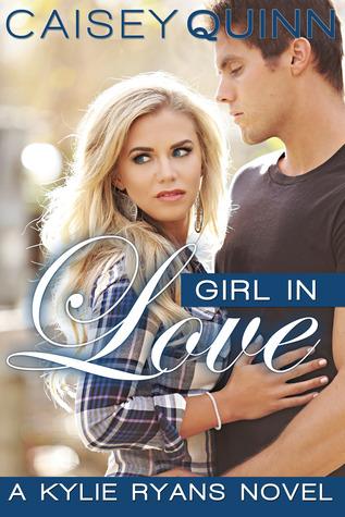 Girl in Love (Kylie Ryans, #3)