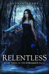 Relentless (The Forsaken Saga, #3)