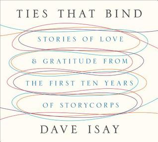 Ties That Bind by Dave Isay