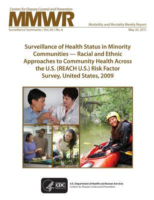 Surveillance of Health Status in Minority Communities ? Racial and Ethnic Approaches to Community Health Across the U.S. (Reach U.S.) Risk Factor Survey, United States, 2009  by  Centers for Disease Control and Prevention
