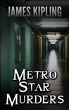 Metro Star Murders