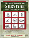 Ultimate Guide To U.S. Army Combat Skills, Tactics, and Techniques  by  Jay Mccullough