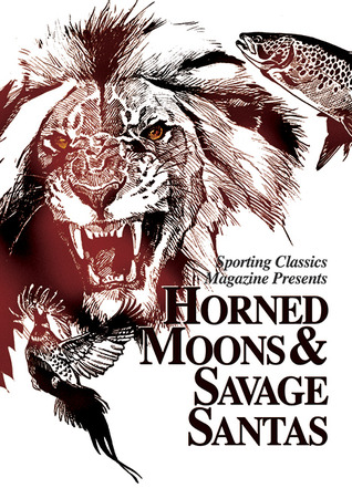 Horned Moons & Savage Santas  by  Chuck Wechsler