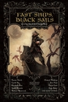 Fast Ships, Black Sails