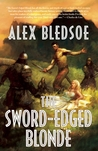 The Sword-Edged Blonde (Eddie LaCrosse, #1)
