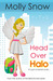 Head Over Halo by Molly Snow