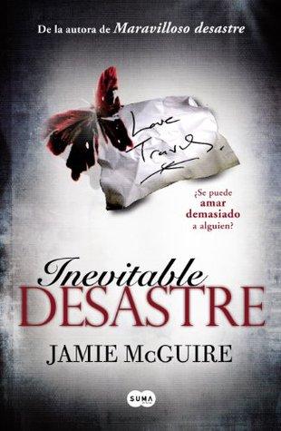 Inevitable Desastre (Beautiful, #2)