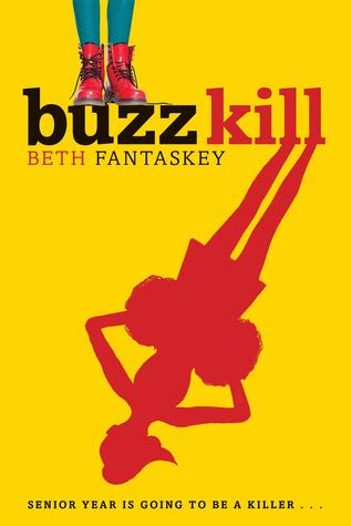 Buzz Kill by Beth Fantaskey