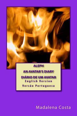Aleph-An Avatars Diary Madalena Costa