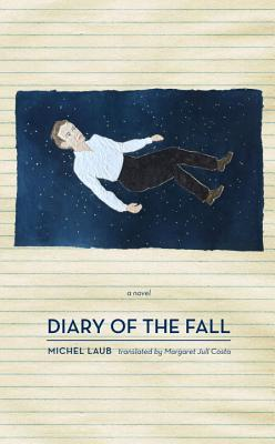 Diary of the Fall by Michel Laub
