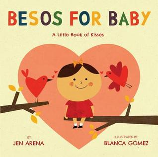Besos for Baby by Jennifer Arena
