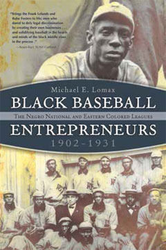 Black Baseball Entrepreneurs, 1902-1931