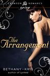 The Arrangement (The Russian Guns, #1)