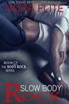 Slow Body Rock (Body Rock, #2)